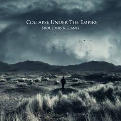 Collapse Under The Empire : Shoulders & Giants