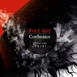Corbeaux : The Meeting Point