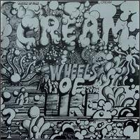 Cream : Wheels of Fire