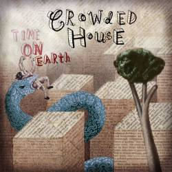 Crowded House : Time on Earth