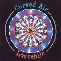 Curved Air : Lovechild