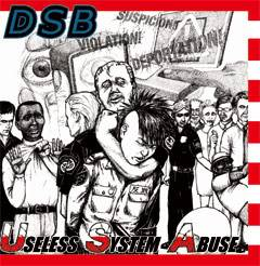 DSB : Useless System Abuse