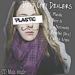 Dead City Dealers : Plastic