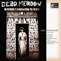 Dead Meadow : Peel Sessions