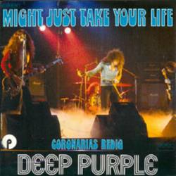 Deep Purple : Might Just Take Your Life (Single)