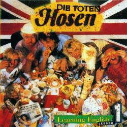 Die Toten Hosen : Learning English, Lesson One