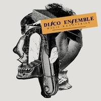 Disco Ensemble : Magic Recoveries