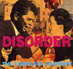 Disorder : The Complete Disorder