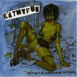 Eat My Fuk : Wet Slit and a Bottle of Whiskey