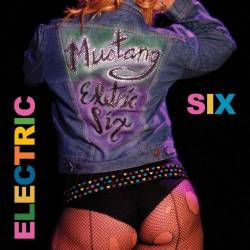 Electric Six : Mustang