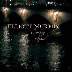 Elliott Murphy : Coming Home Again