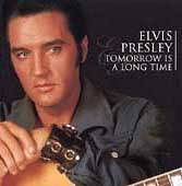Elvis Presley : Tomorrow Is a Long Time
