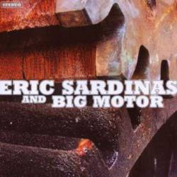 Eric Sardinas : And Big Motor