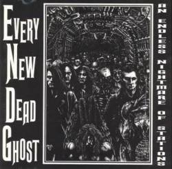 Every New Dead Ghost : An Endless Nightmare of Stations