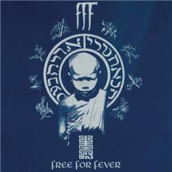 FFF : Free for Fever
