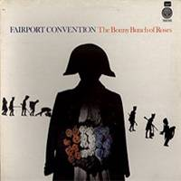 Fairport Convention : The Bonny Bunch of Roses