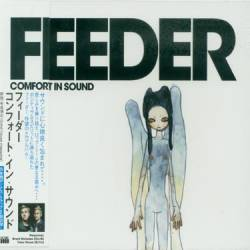 Feeder : Comfort in Sound