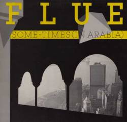 Flue : Some-Times (in Arabia)