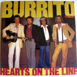 Flying Burrito Brothers : Hearts On The Line