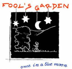 Fools Garden : Once in a Blue Moon