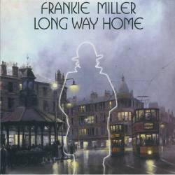 Frankie Miller : Long Way Home