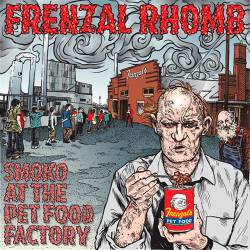 Frenzal Rhomb : Smoko at the Pet Food Factory