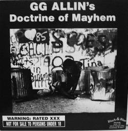 GG Allin : GG Allin's Doctrine of Mayhem