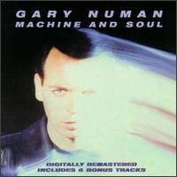 Gary Numan : Machine and Soul