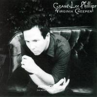 Grant-Lee Phillips : Virginia Creeper