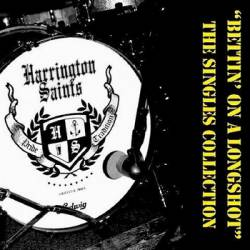 Harrington Saints : Bettin' on a Longshot - The Singles Collection