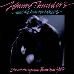 Heartbreakers : Live at the Lyceum Ballroom 1984