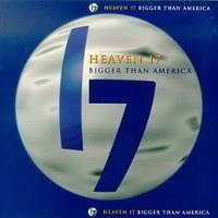Heaven 17 : Bigger Than America