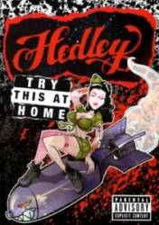 Hedley : Try This at Home