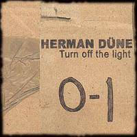 Herman Düne : Turn Off the Light