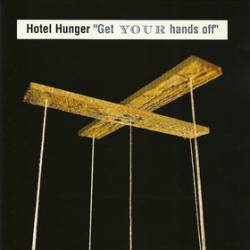 Hotel Hunger : Get Your Hands Off
