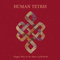 Human Tetris : Happy Way in the Maze of Rebirth