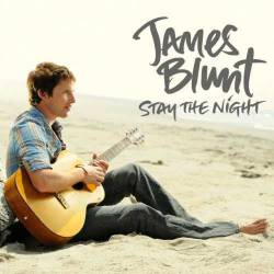 James Blunt : Stay the Night
