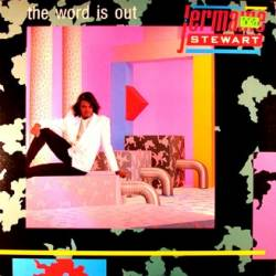 Jermaine Stewart : The Word Is Out