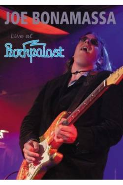 Joe Bonamassa : Live At The Rockaplast