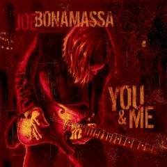 Joe Bonamassa : You & Me