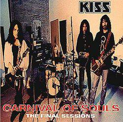 Kiss : Carnival of Souls - The Final Sessions