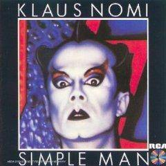 Klaus Nomi : Simple Man