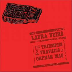 Laura Veirs : The Triumphs and Travails of Orphan Mae
