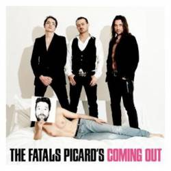 Les Fatals Picards : Coming Out