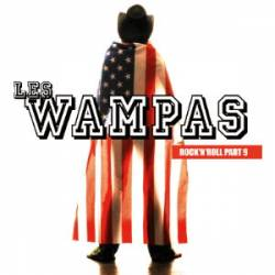 Les Wampas : Rock'n'Roll Part 9