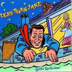 Less Than Jake : Hello Rockview