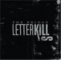 Letter Kills : The Bridge