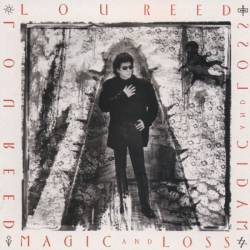 Lou Reed : Magic and Loss