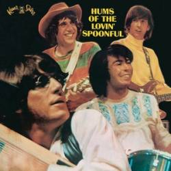 Lovin' Spoonful : Hums Of The Lovin' Spoonful
