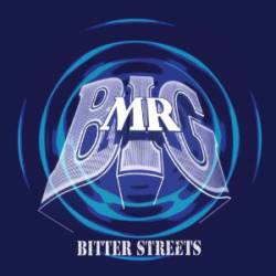 Mr Big (UK) : Bitter Streets